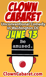Clown Cabaret April 2016 -- unconventional comedy in the Washington DC